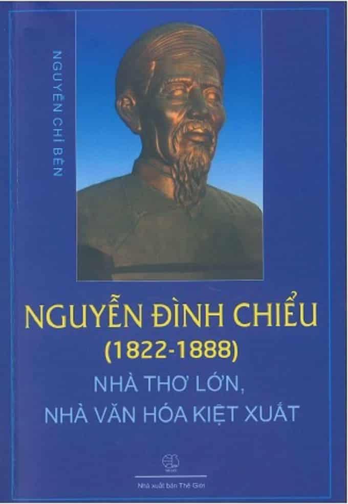 """Bìa sách """"Nguyễn Đình Chiểu (1822-1888), Nhà thơ lớn, Nhà văn hóa kiệt xuất"""" (Ảnh LT)"""