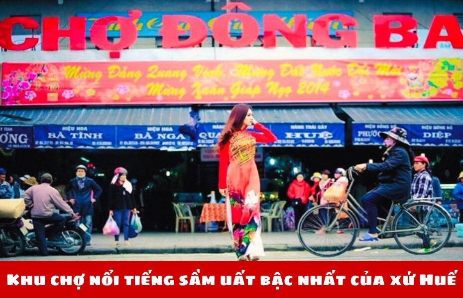 Khu chợ tinh hoa nổi tiếng sầm uất bậc nhất của xứ Huế