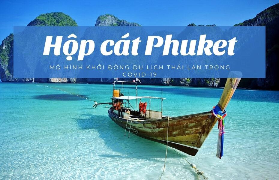 Hộp cát Phuket - Mô hình khởi động lại Du lịch Thái Lan trong Covid-19