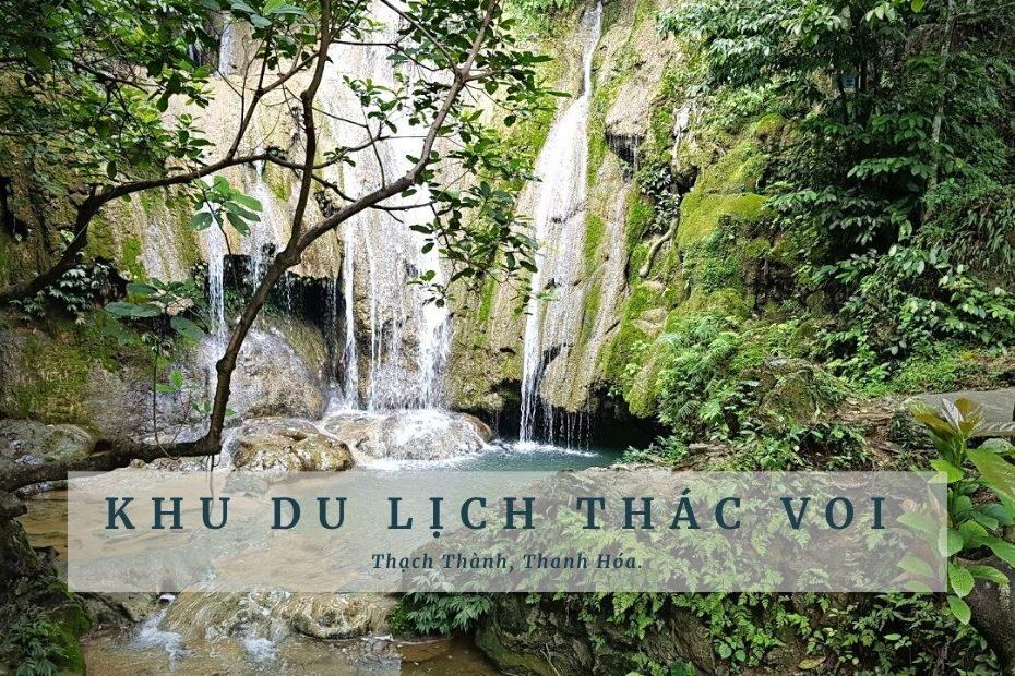 Khám phá khu du lịch thác Voi Thanh Hóa